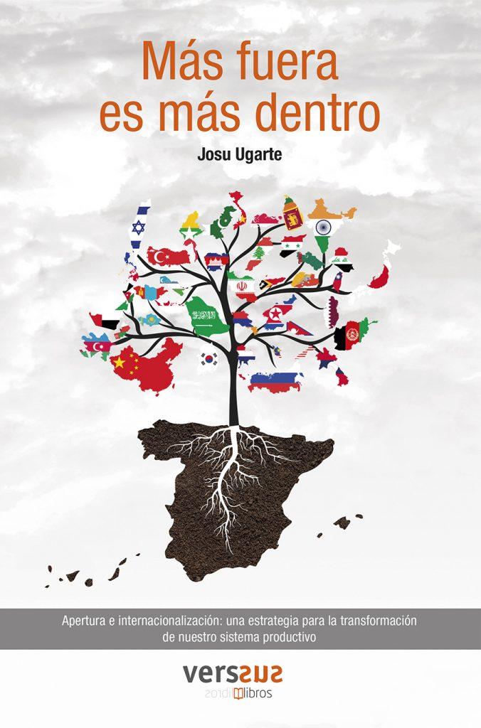 """Portada del libro """"Más fuera es más dentro"""" de Josu Ugarte, presidente de Schneider Electric Iberia"""